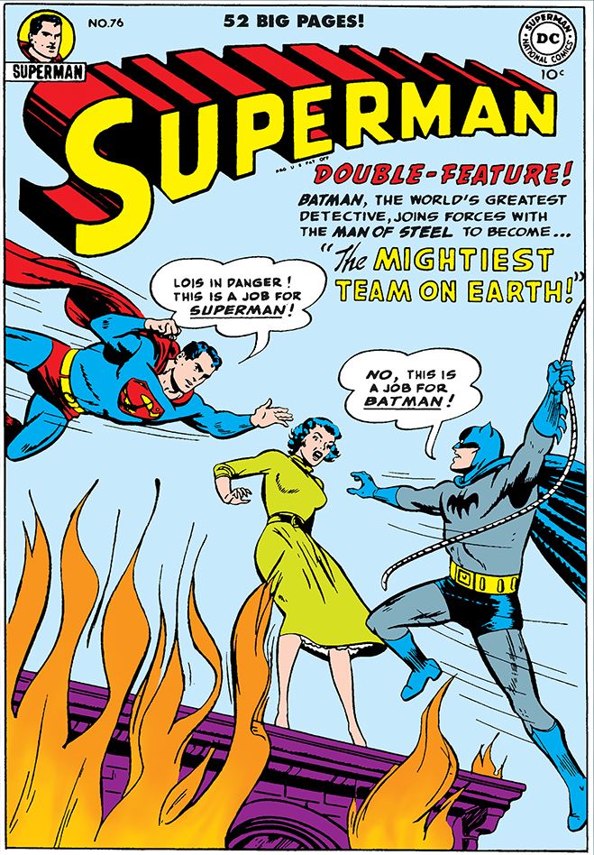 superman comic #76, published in 1952, featured the first meeting between Batman and Superman, more than 50 years before they would meet on the big screen.
