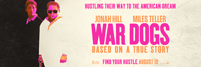 jonah hill and miles teller in war dogs. august 19 in theaters