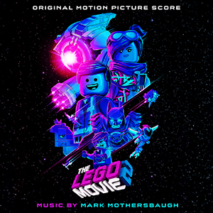Lego Movie 2 - Score