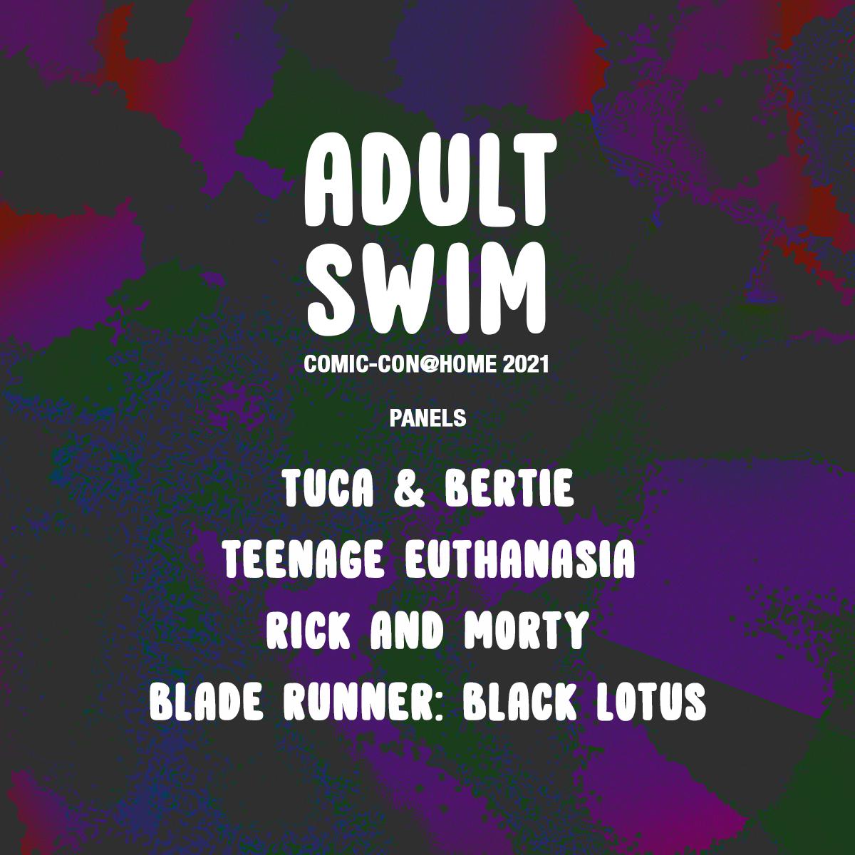 Adult Swim Comic-Con@Home 2021