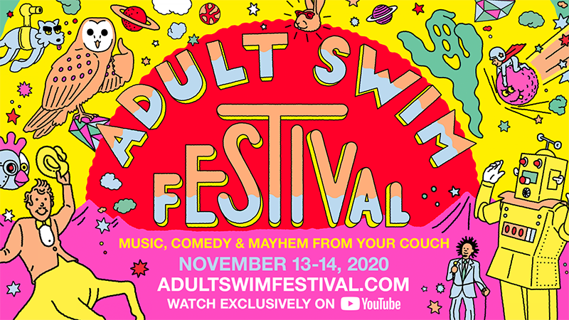 Adult Swim Festival (2020) - November 13 - 14, Watch Exclusively on YouTube