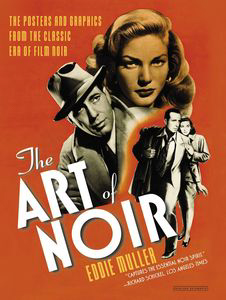 TCM Shop Holiday Gift Guide - The Art of Noir: The Posters and Graphics from the Classic Era of Film