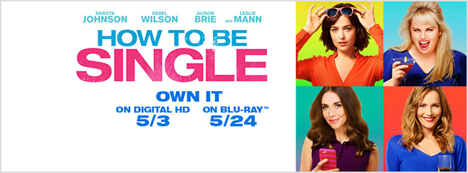 how to be single may 3 on digital hd and may 24 on bluray