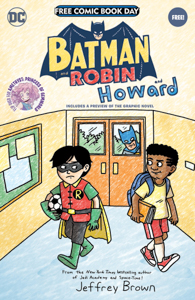 DC Free Comic Book Day - Batman And Robin And Howard by Jeffrey Brown