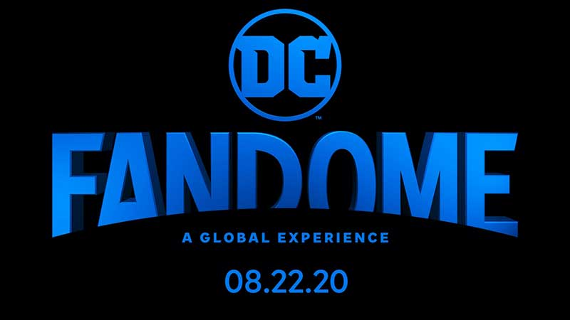 DC FanDome - A Global Experience - 8.22.20