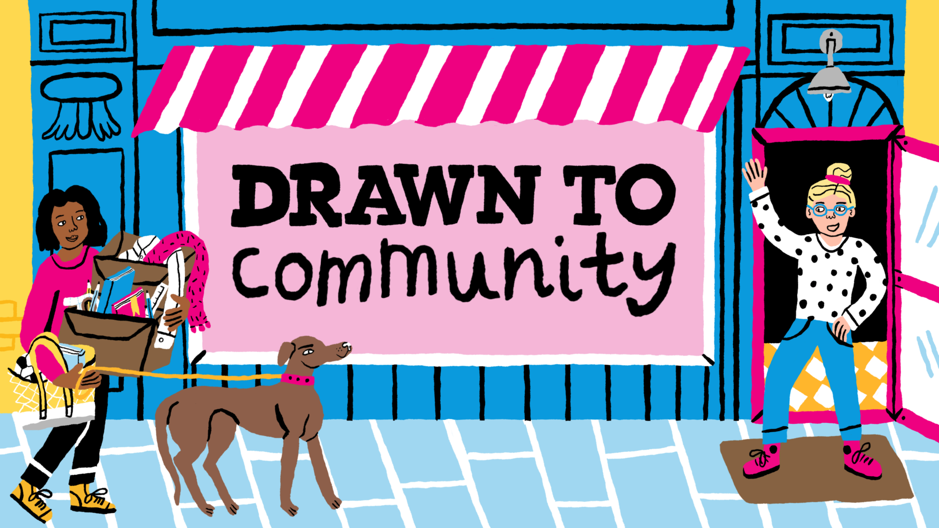 Drawn To Community - Graphic Image