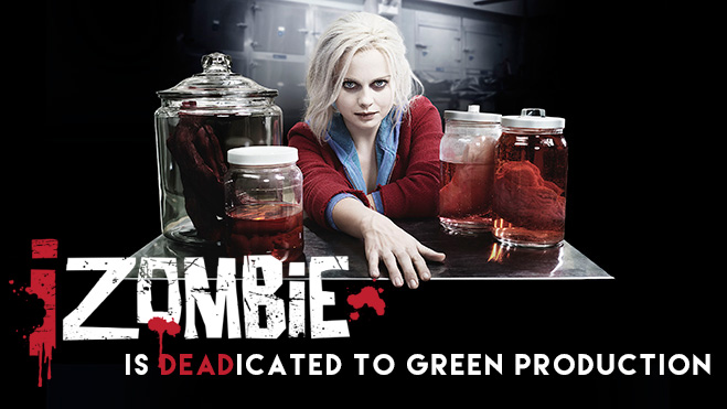 iZombie is DEADicated to Green Production