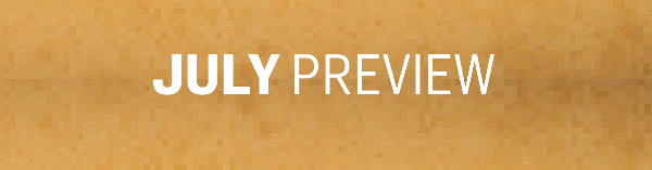 July Preview