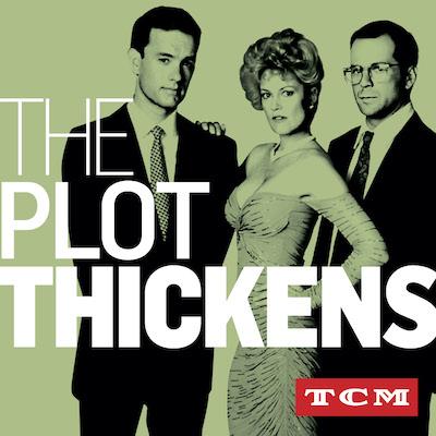 "TCM's ""The Plot Thickens"" Season 2"