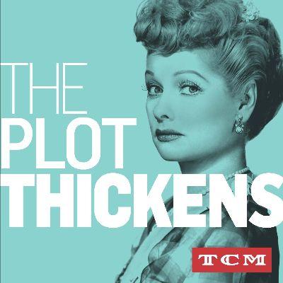 "TCM's ""The Plot Thickens"" Season 3"
