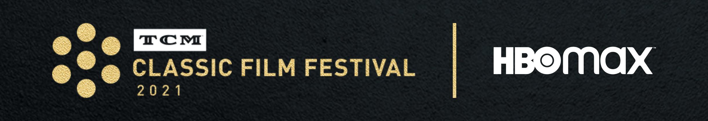 2021 TCM Classic Film Festival - graphic image