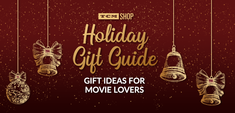 TCM Shop Holiday Gift Guide: Gift Ideas for Movie Lovers