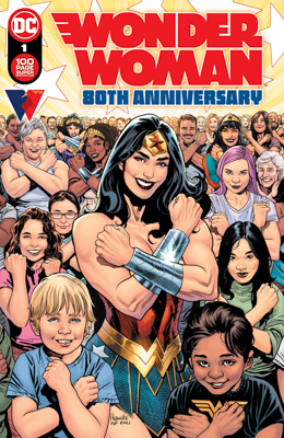 DC's Wonder Woman 80th Anniversary - 100 Page Super Cover