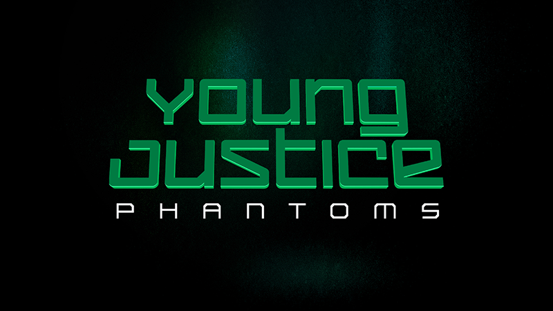 Young Justice - Phantoms